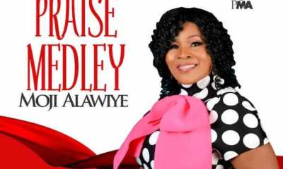 Praise Medley By Moji Alawiye