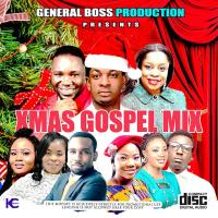 MIXTAPE: XMAS GOSPEL MIX  – GENERAL BOSS PRODUCTION