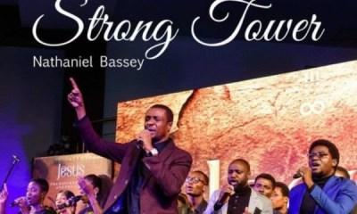 Strong Tower By Nathaniel Bassey Ft. Glenn Gwazai
