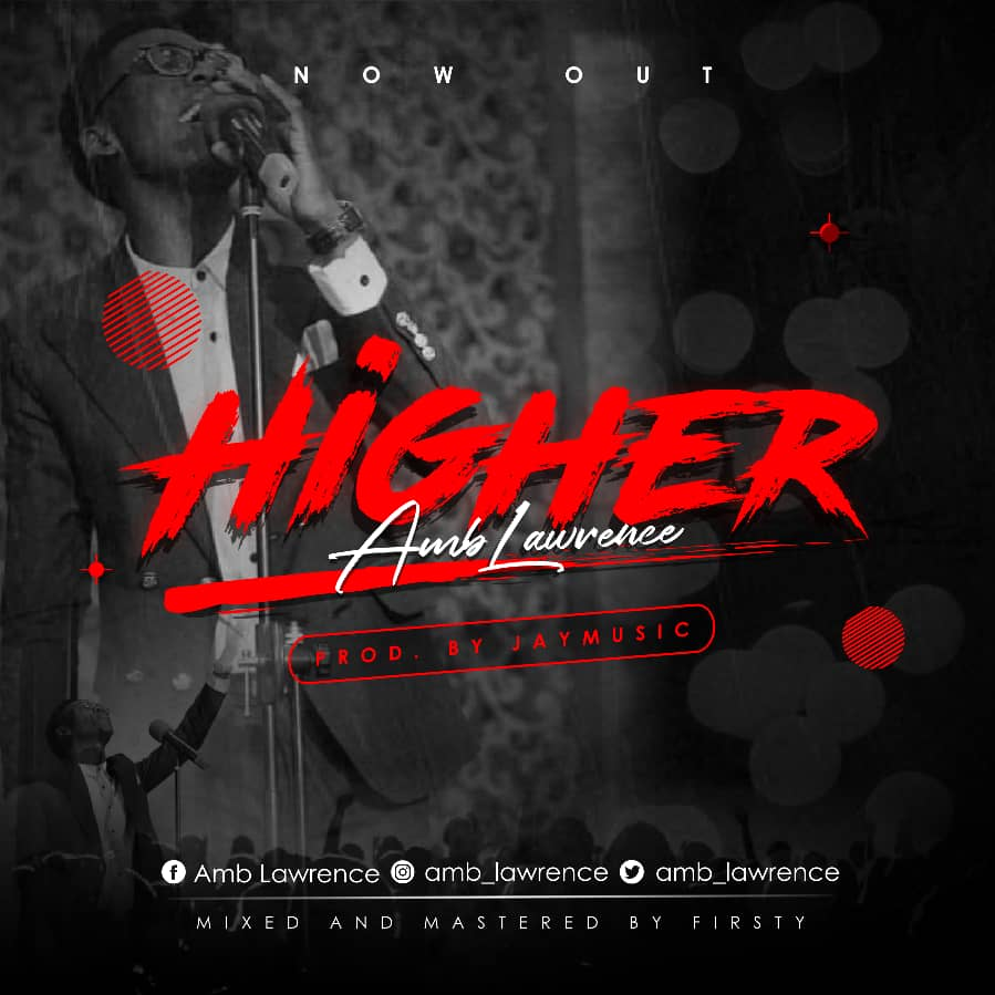 Amb Lawrence – Higher @amb_lawrence