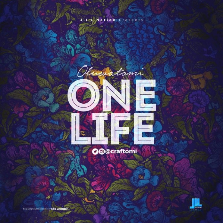 One Life By Oluwatomi