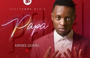 Papa By Kaydee Gospel