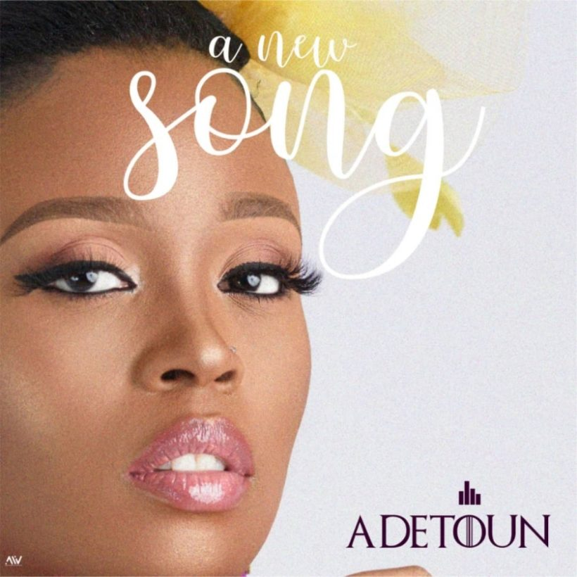 Download A New Song By Adetoun @Adetoun_PF