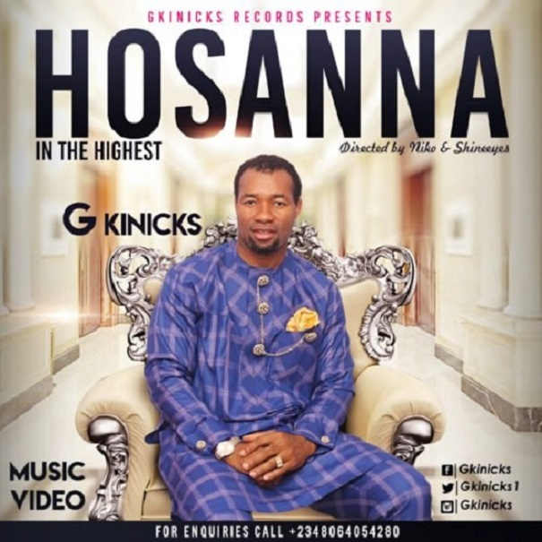 Download G Kinicks – Hosanna