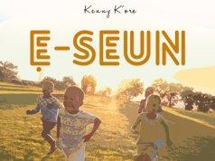 Ę Seun By Kenny K'ore