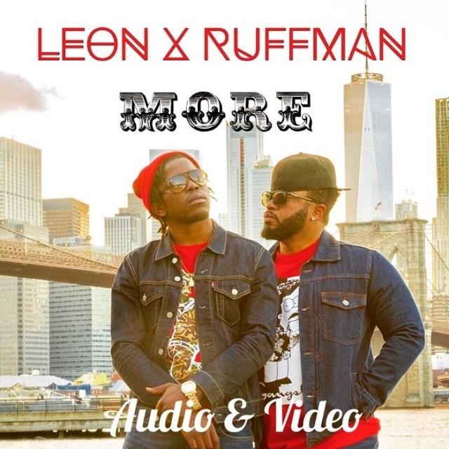 Download Leon Remnant – More (ft Ruffman & FattBeatz)