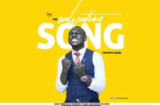 The Salvation Song By Temitayo Adubi