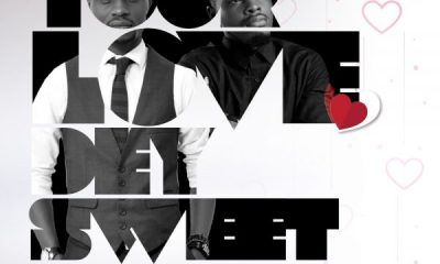 Your Love Dey Sweet By Nelson Jason