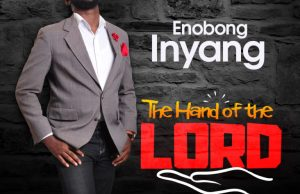 The Hand of the Lord By Enobong Inyang