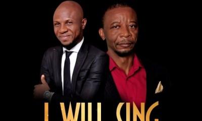 Peter John – I Will Sing Ft. Dr Paul