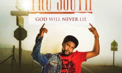 Tru South – God Will Never Lie