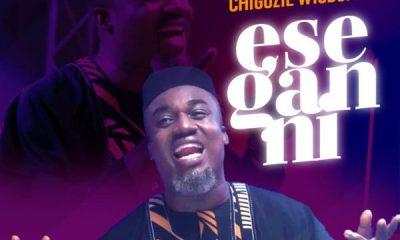 Chigozie Wisdom - Ese Gan Ni mp3