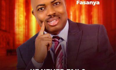 download He Never Fails By Seyi Fasanya
