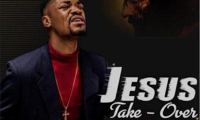 Jesus Take Over Osita