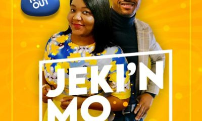 JEKI'N MO By Ola and Tola Emmanuel