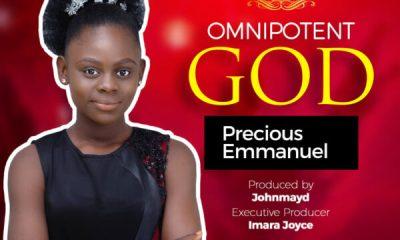 Omnipotent God - Miss Precious Emmanuel