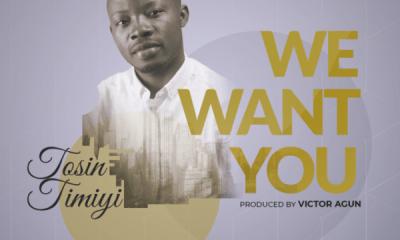 Tosin Timiyi – We Want You
