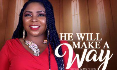 He Will Make A Way - Cynthia Oluwatoyin