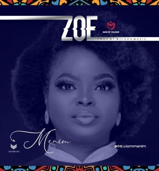 Menim - Zoe