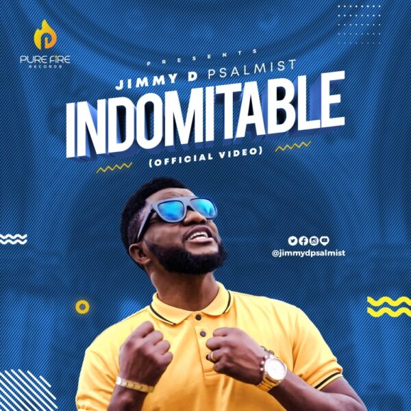 Indomitable - Jimmy D Psalmist