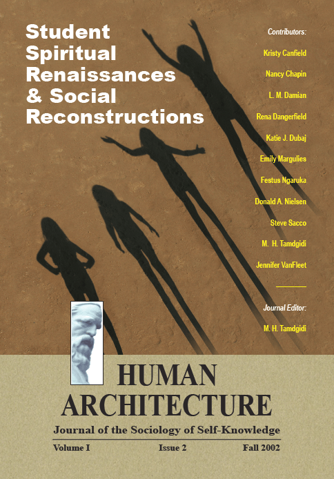 Student Spiritual Renaissances & Social Reconstructions [Human Architecture: Journal of the Sociology of Self-Knowledge, I, 2, 2002]