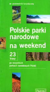Polskie Parki Narodowe na weekend