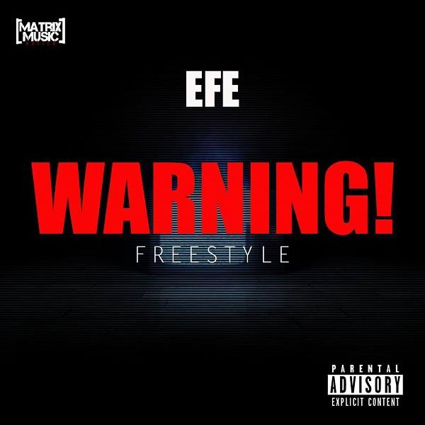 Efe – Warning (Freestyle)