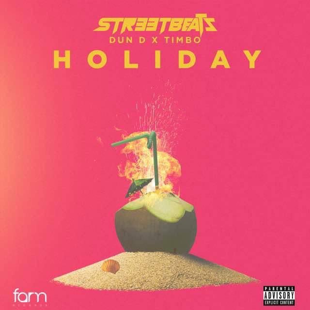 Streetbeatz ft. DunD & Timbo – Holiday