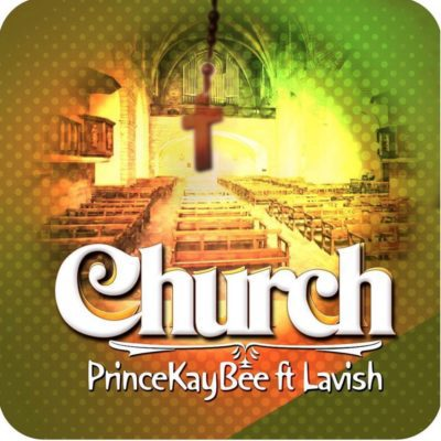 Prince Kaybee ft. Lavish – Church
