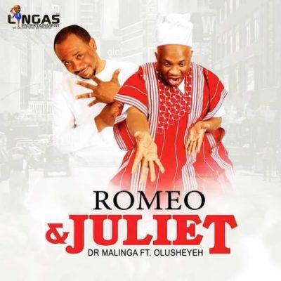 Dr Malinga ft. Olusheyeh – Romeo & Juliet