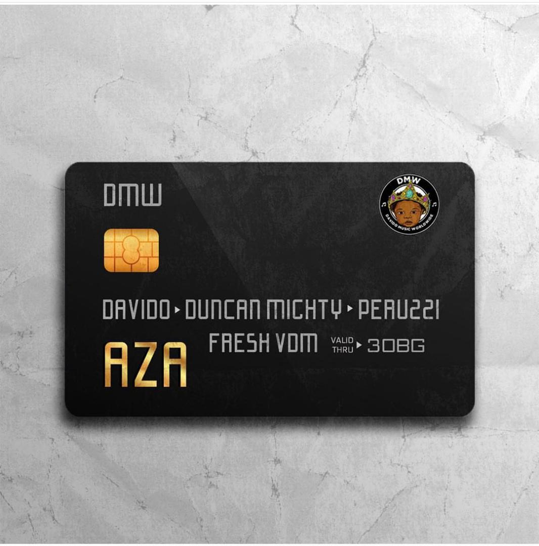 [Music] DMW ft. Davido, Duncan Mighty & Peruzzi – Aza