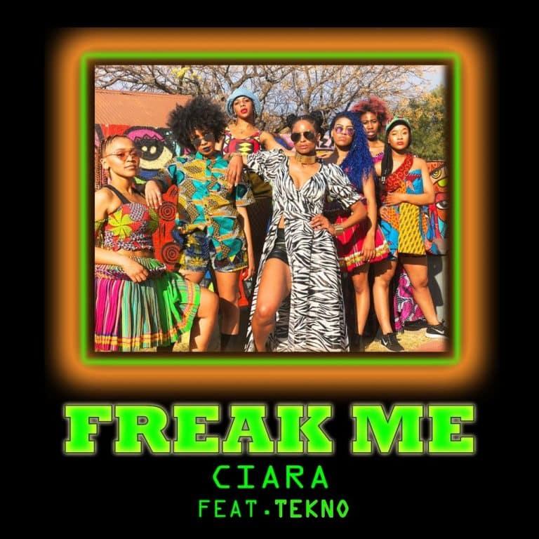 [Music] Ciara ft. Tekno – Freak Me