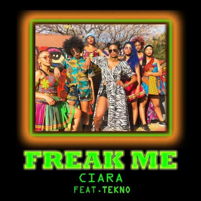 [Music] Ciara ft. Tekno – Freak Me MP3