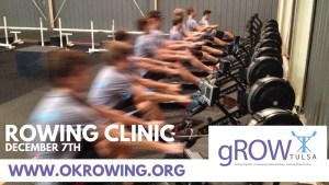 ROWING CLINIC DECEMBER 7TH TULSA