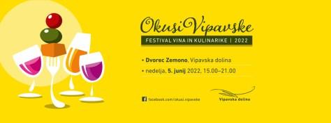 OKUSI VIPAVSKE / festival vina in kulinarike