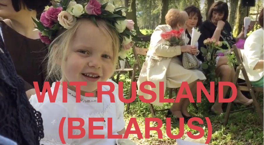 FILM – Trouwen in Wit-Rusland