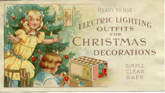 Ink Blotter advertising General Electric's new pre-wired sets of Christmas lights. The artwork is a direct copy of General Electric's cover art for their 1904 booklet advertising their first set of Christmas lights.