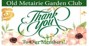 Members Thank You | Old Metairie Garden Club