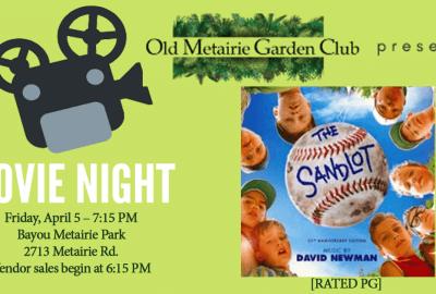 April 2019 Movie Night | Old Metairie Garden Club