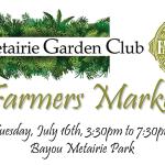 Farmers Arts Metairie Market - 7/16/2019 | Old Metairie Garden Club