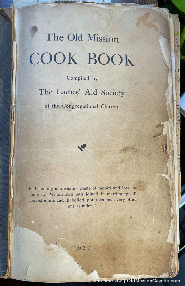 """""""The Old Mission Cook Book Compiled by The Ladies' Aid Society of the Congregational Church"""" 