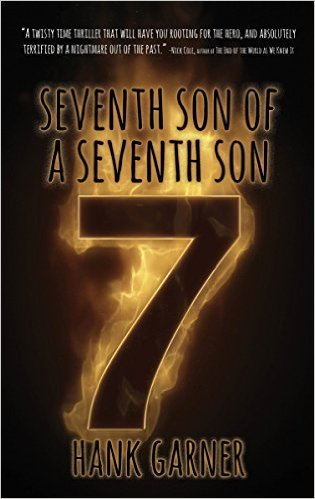 Seventh Son of a Seventh Son by Hank Garner