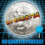 No Quarter Podcast