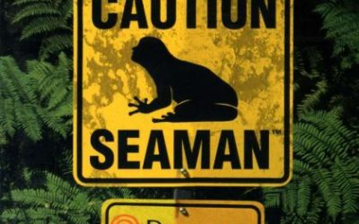 Downright Bizarre: Seaman – Tickle it to make it giggle!