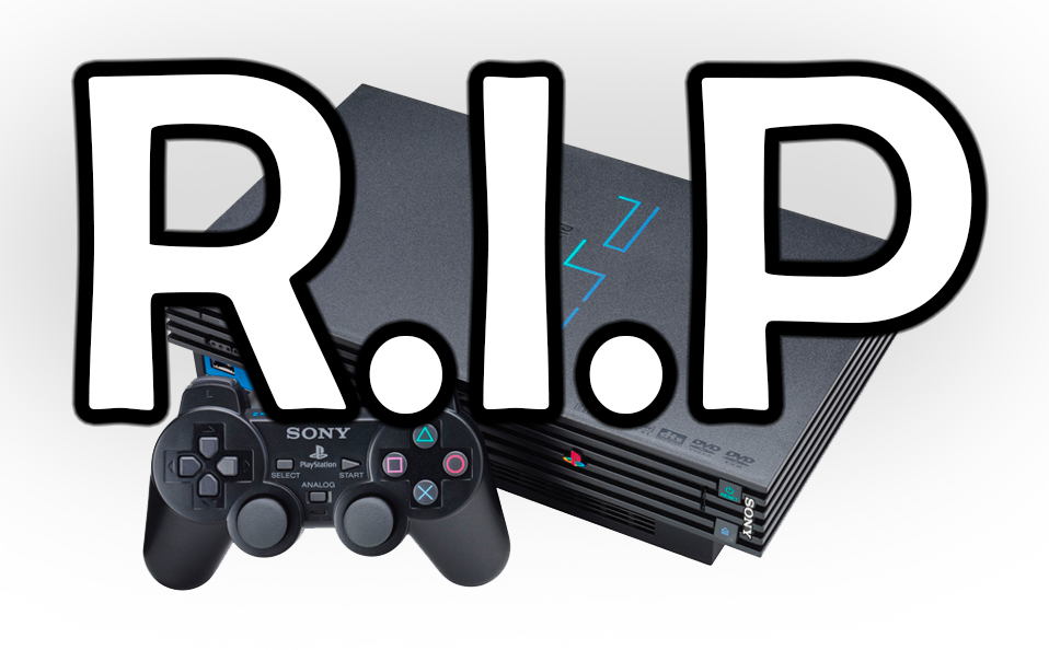 The PS2 has Finally Officially Kicked the Bucket