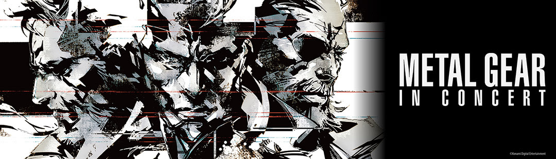 Symphony Orchestra Performs the Most Beloved Music and Songs from METAL GEAR!The official concert US Premiere in New York and Los Angeles!