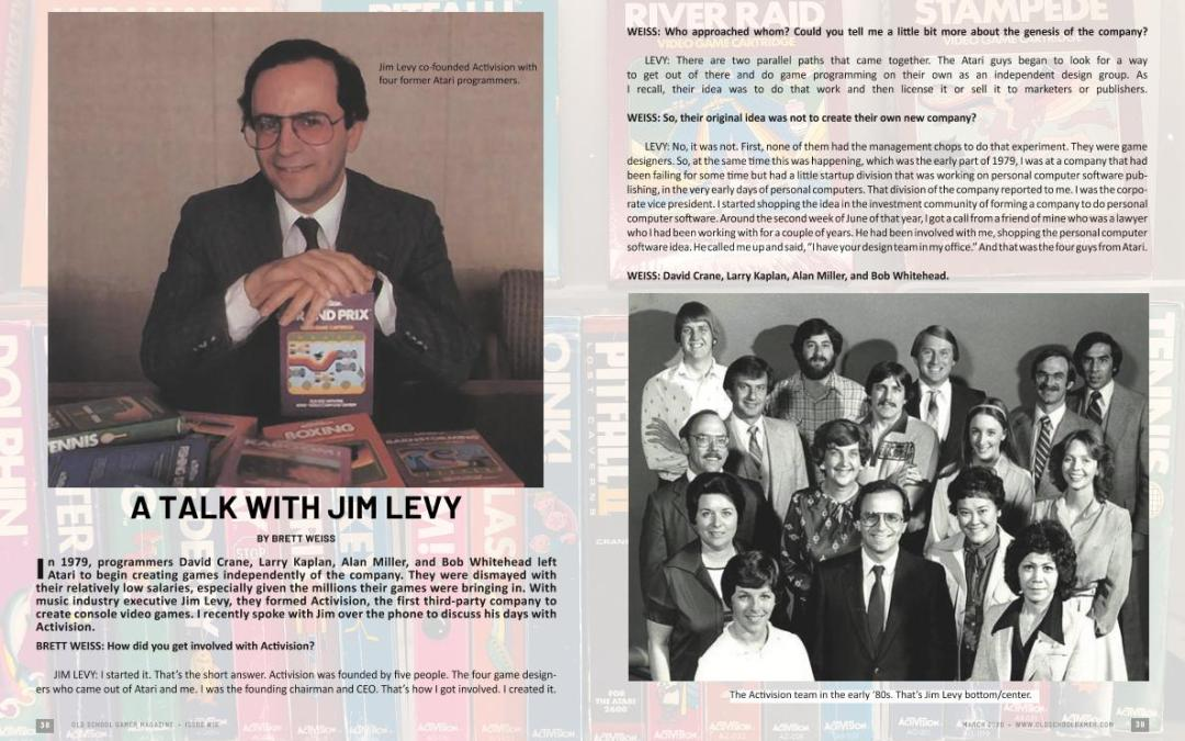A Talk With Jim Levy – By Brett Weiss
