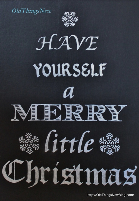 1 Have Yourself A Merry Little Christmas Sign 001