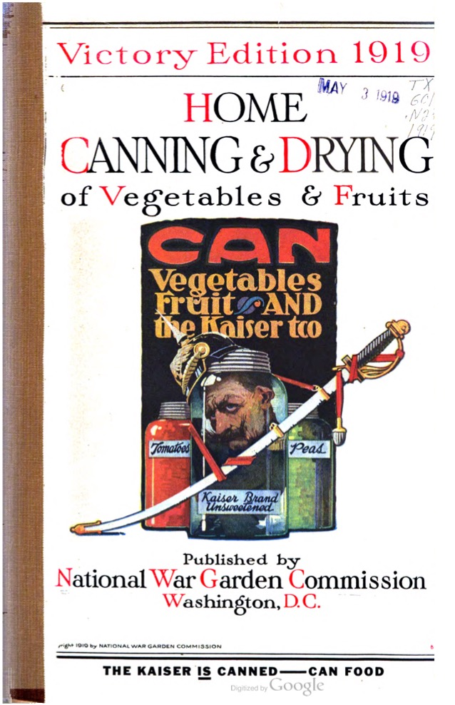 Victory Edition 1919 Home Canning & Drying of Vegetables & Fruits