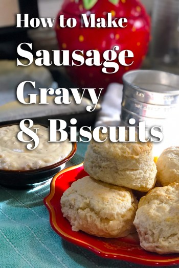 How to Make Sausage Gravy & Biscuits